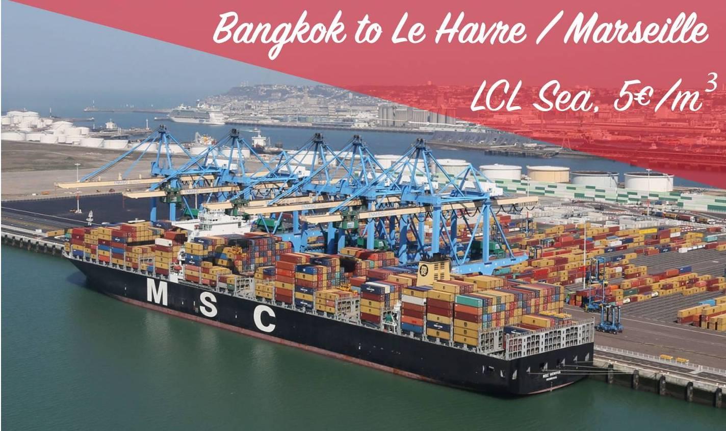 Groupage depuis Bangkok Port vers Port Marseille ou Port Le Havre